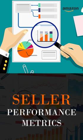 Amazon seller performance metrics