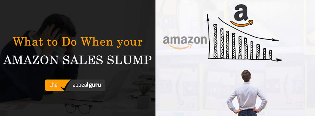 What to Do When your Amazon Sales Are in a Slump?